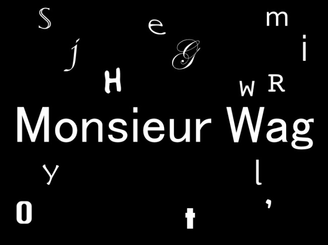 Something new at Monsieur Wag